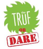 The Truf or Dare